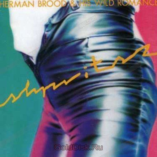 Виниловая пластинка Brood, Herman / His Wild Romance, Shpritsz herman brood his wild romance herman brood his wild romance shpritsz
