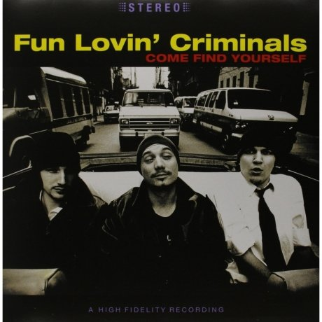 Виниловая Пластинка Fun Lovin Criminals Come Find Yourself feel and find fun building site