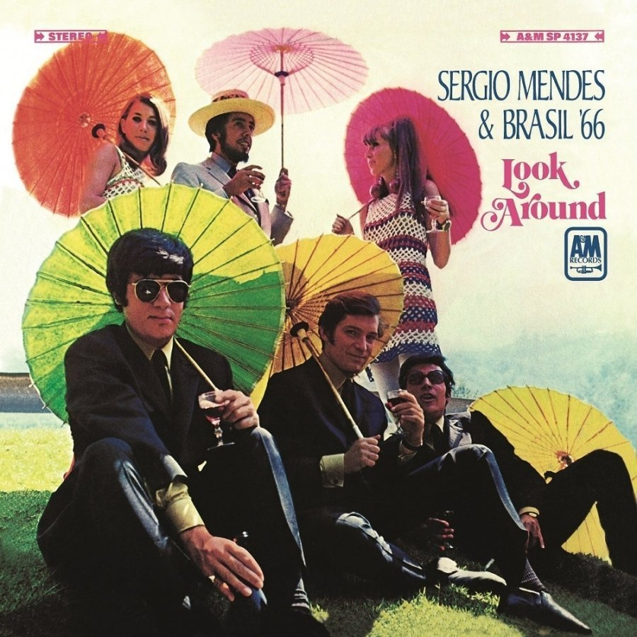 Виниловая пластинка Mendes, Sergio / Brasil 66, Look Around sergio mendes sergio mendes greatest hits