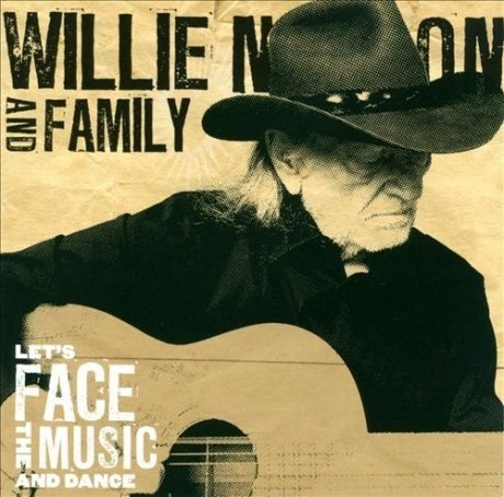 Виниловая Пластинка Nelson, Willie / Family LetS Face The Music And Dance