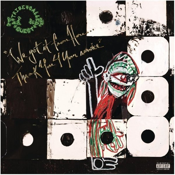 Виниловая пластинка A Tribe Called Quest, We Got It From Here… Thank You 4 Your Service виниловая пластинка a tribe called quest peoples instinctive travels and the paths of rhythm 25th