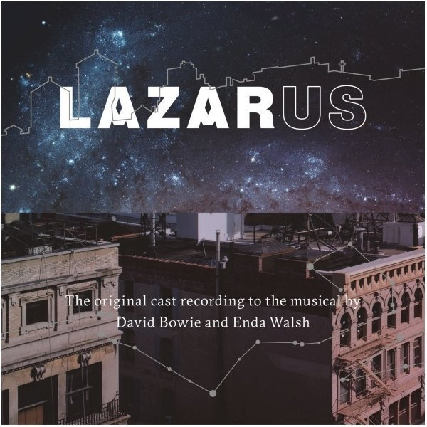 Виниловая пластинка Bowie, David / Walsh, Enda, Lazarus (Original Cast Recording)