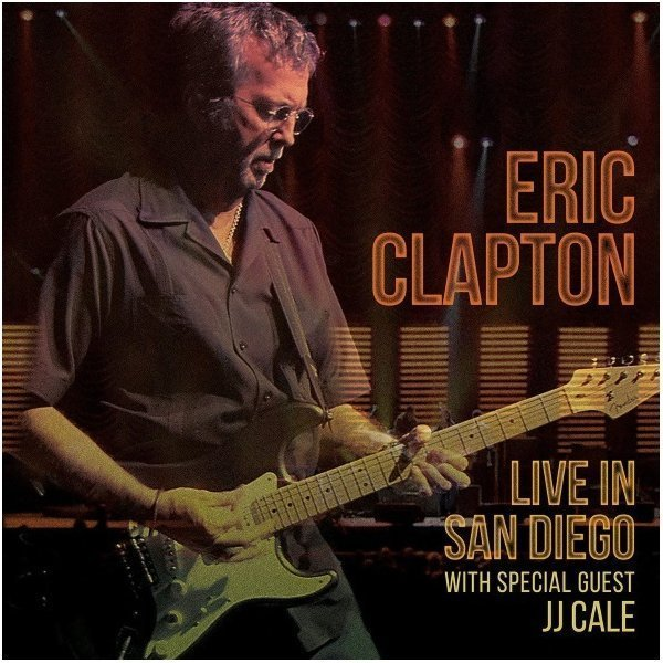 Виниловая пластинка Clapton, Eric, Live In San Diego With Special Guest Jj Cale виниловая пластинка coldplay live in buenos aires live in sao paulo a head full of dreams