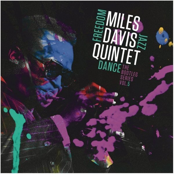 Виниловая пластинка Davis, Miles, Miles Davis Quintet: Freedom Jazz Dance: The Bootleg Series, Vol. 5 miles davis jazz cd