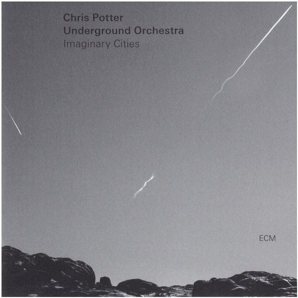 Виниловая пластинка Chris Potter Underground Orchestra, Chris Potter Underground Orchestra: Imaginary Cities novello orchestra bournemouth