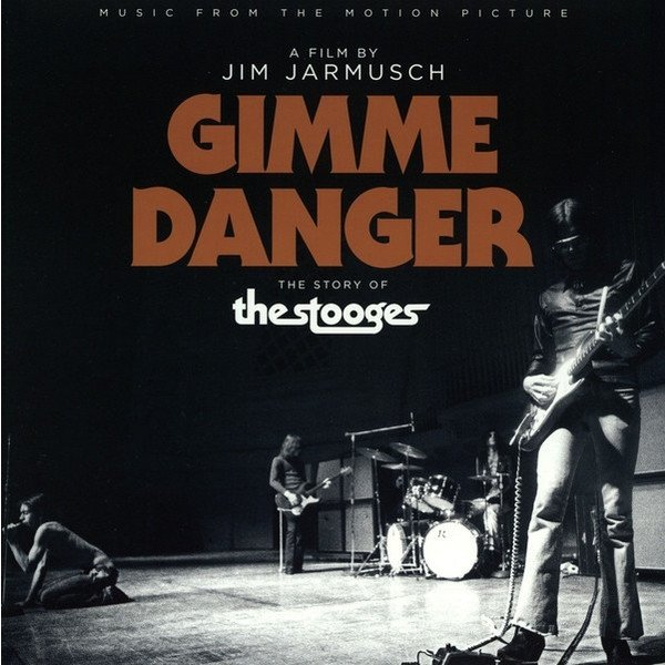 Виниловая пластинка OST, Gimme Danger - The Story Of The Stooges