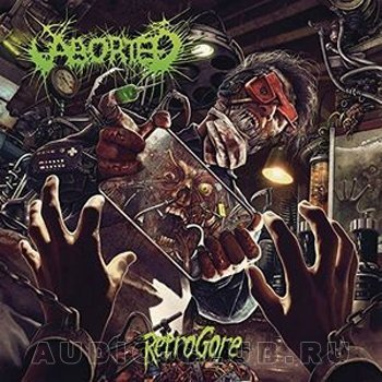 Виниловая Пластинка Aborted Retrogore aborted aborted retrogore lp cd