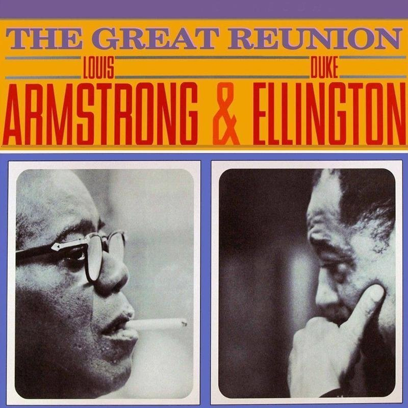 Виниловая пластинка Armstrong, Louis / Ellington, Duke, The Great Reunion louis armstrong and duke ellington recording together for the first time lp