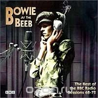 Виниловая Пластинка Bowie, David Bowie At The Beeb: The Best Of The Bbc Radio Sessions 68-72 виниловая пластинка bowie david bowie at the beeb the best of the bbc radio sessions 68 72