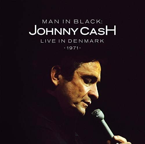 Виниловая пластинка Cash, Johnny, Man In Black: Live In Denmark 1971 виниловая пластинка coldplay live in buenos aires live in sao paulo a head full of dreams