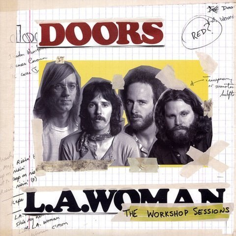 Виниловая пластинка Doors, The, L.A. Woman: The Workshop Sessions (Remastered)