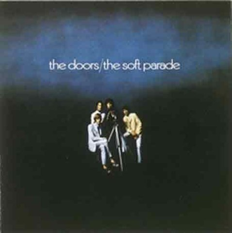 Виниловая пластинка Doors, The, The Soft Parade (Stereo) (Remastered) the surrealist parade