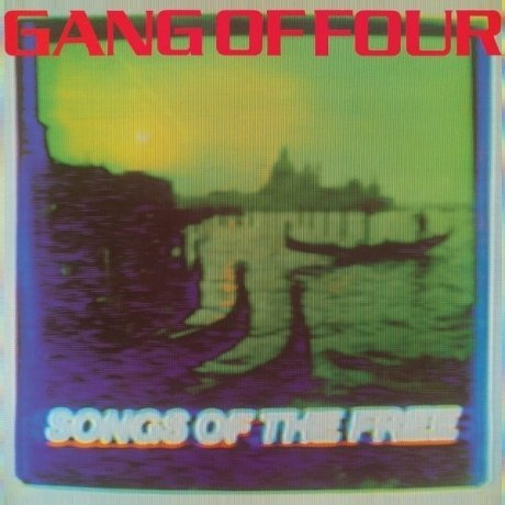 Виниловая Пластинка Gang Of Four Songs Of The Free shame