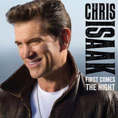 Виниловая пластинка Isaak, Chris, First Comes The Night chris isaak vancouver