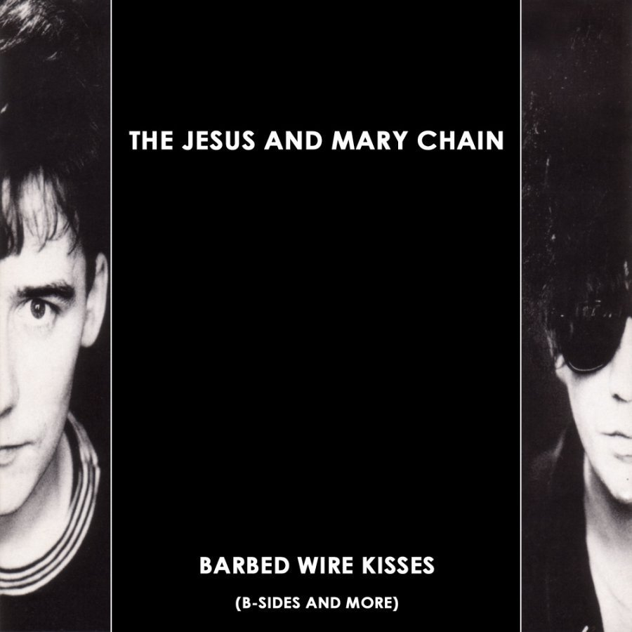 Виниловая пластинка Jesus and Mary Chain, The, Barbed Wire Kisses (Remastered)