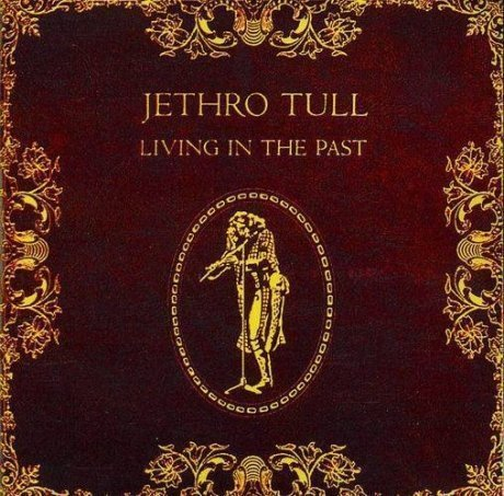 Виниловая Пластинка Jethro Tull Living In The Past ian anderson plays the orchestral jethro tull