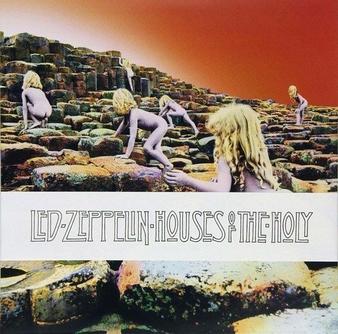 Виниловая пластинка Led Zeppelin, Houses Of The Holy (Deluxe , Remastered) led zeppelin – how the west was won 4 lp