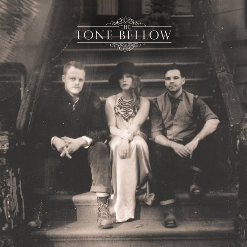 Виниловая пластинка Lone Bellow, The, The Lone Bellow lone star lawless