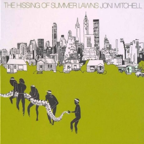 Виниловая Пластинка Mitchell, Joni The Hissing Of Summer Lawns виниловая пластинка mitchell joni the hissing of summer lawns