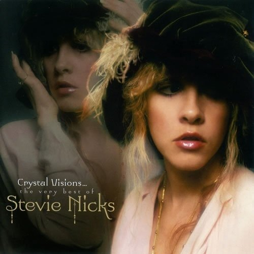 Виниловая пластинка Nicks, Stevie, Crystal Visions… The Very Best Of Stevie Nicks виниловая пластинка stevie nicks 24 karat gold songs from the vault 2 lp