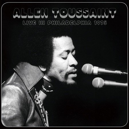 Виниловая пластинка Toussaint, Allen, Live In PhiladeLPhia 1975 (Remastered)