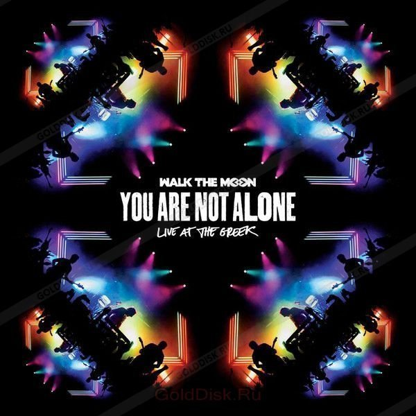 Виниловая пластинка Walk The Moon, You Are Not Alone: Live At The Greek (Remastered)