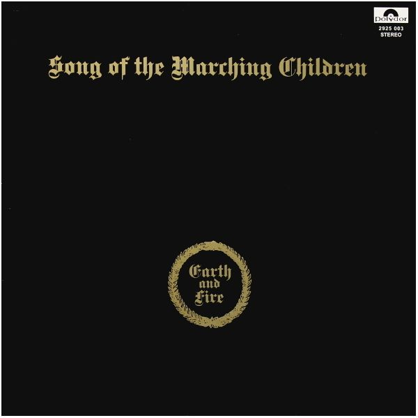 Виниловая пластинка Earth and Fire, Song Of The Marching Children виниловая пластинка earth wind and fire gratitude