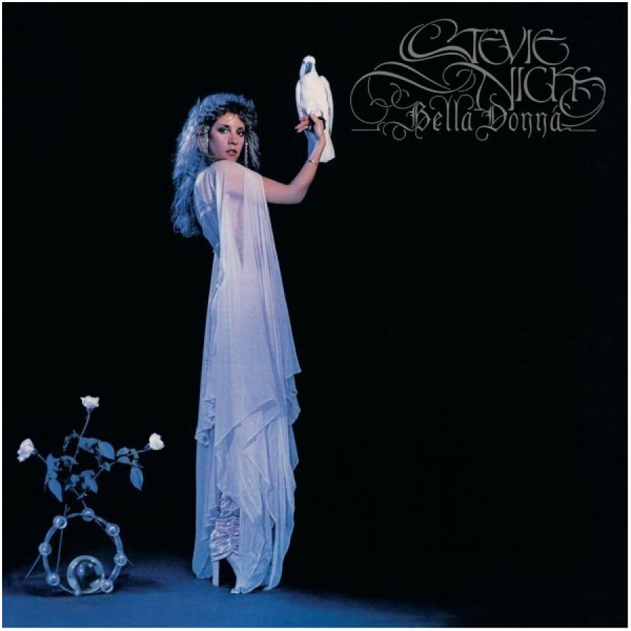 Виниловая пластинка Nicks, Stevie, Bella Donna stevie nicks stevie nicks crystal visions… the very best of stevie nicks 2 lp