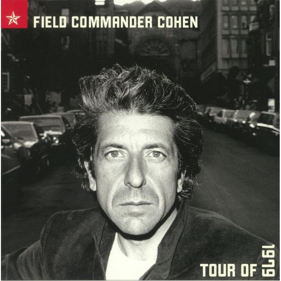 Виниловая пластинка Cohen, Leonard, Field Commander Cohen: Tour Of 1979 виниловая пластинка cohen leonard songs of love and hate