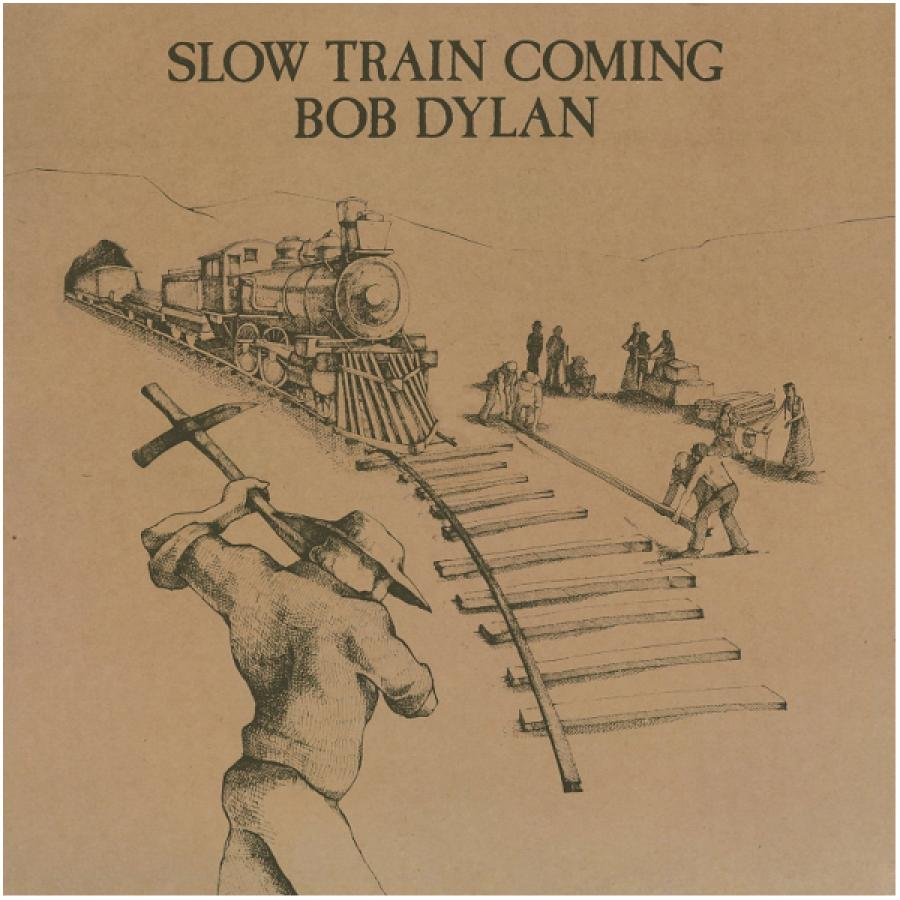 Виниловая пластинка Dylan, Bob, Slow Train Coming on the slow train again