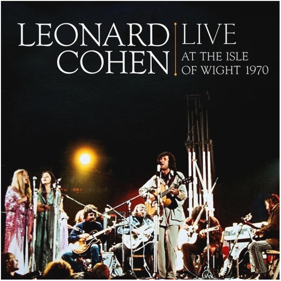 Виниловая пластинка Cohen, Leonard, Live At The Isle Of Wight 1970 виниловая пластинка cohen leonard songs of love and hate