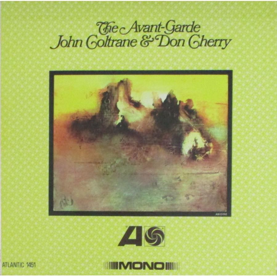 Виниловая пластинка Coltrane, John / Cherry, Don, The Avant-Garde (Mono Remaster)