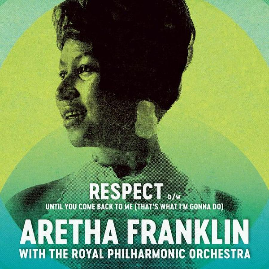 Виниловая пластинка Franklin, Aretha / Royal Philharmonic Orchestra, The, Respect / Until You Come Back To Me (ThatS What IM Gonna Do)