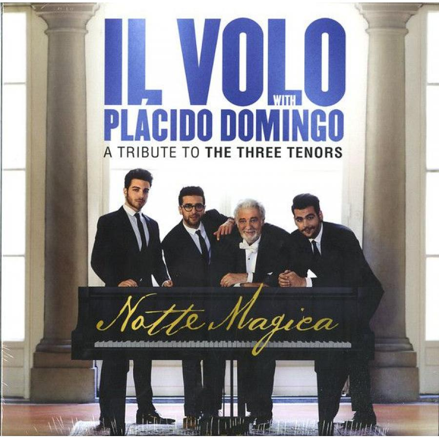 Виниловая пластинка Il Volo / Domingo, Placido, Notte Magica - A Tribute To The Three Tenors il volo taormina