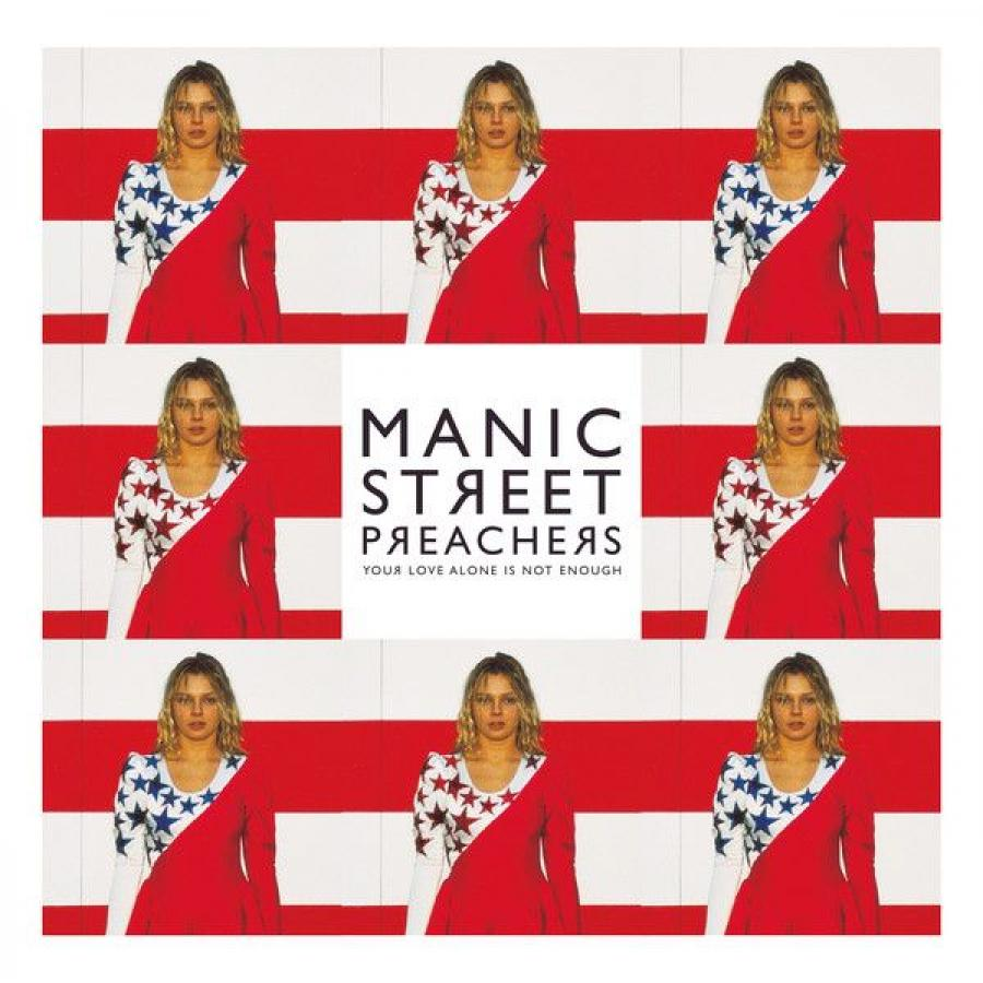 Виниловая пластинка Manic Street Preachers, Your Love Alone Is Not Enough klein n no is not enough defeating the new shock politics