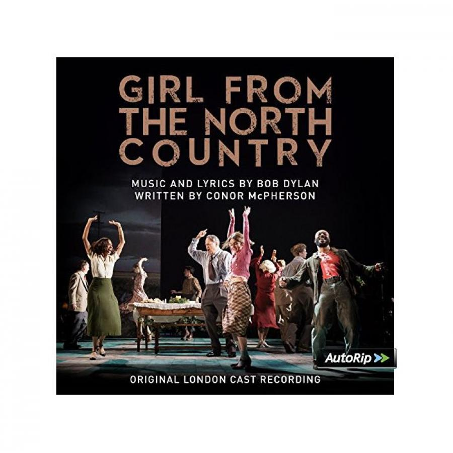 Виниловая пластинка Original London Cast Recording, Girl From The North Country cast london