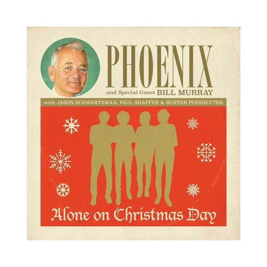Виниловая пластинка Phoenix / Murray, Bill, Alone On Christmas Day