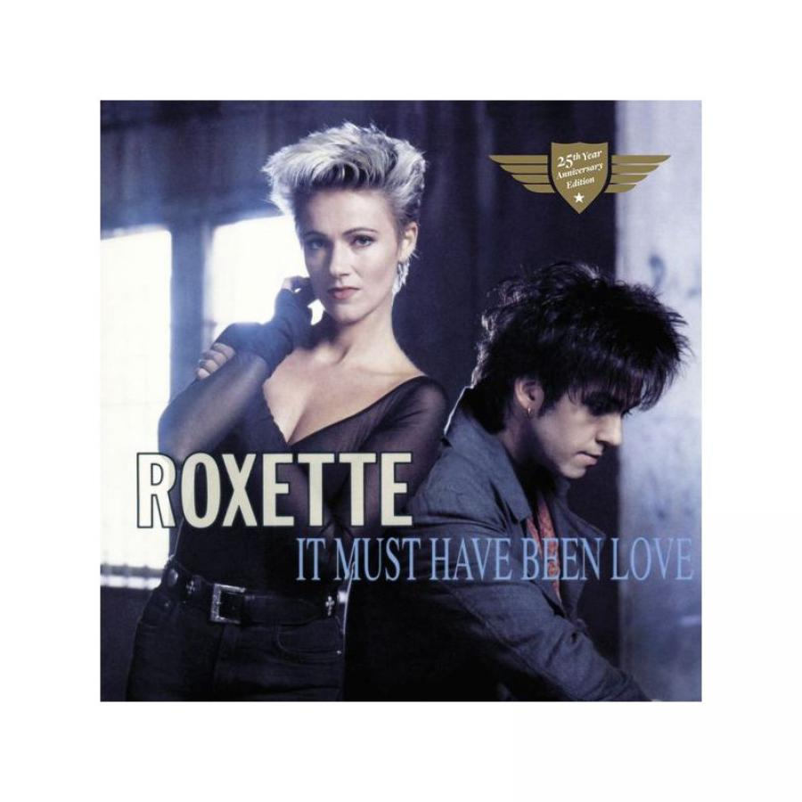 Виниловая пластинка Roxette, It Must Have Been Love roxette per gessle