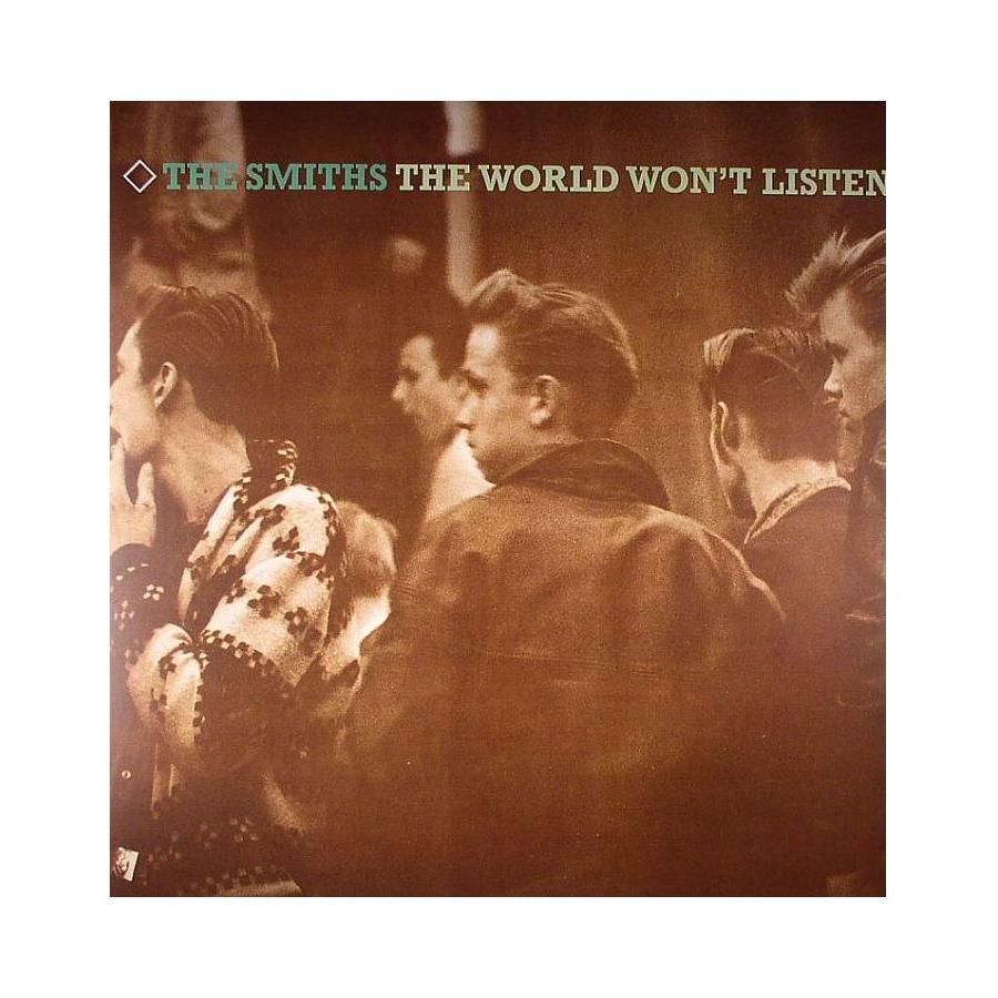 Виниловая пластинка Smiths, The, The World WonT Listen (Remastered) the smiths