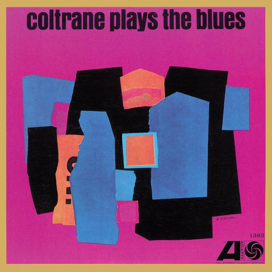 Виниловая пластинка Coltrane, John, Coltrane Plays The Blues (Mono Remaster)