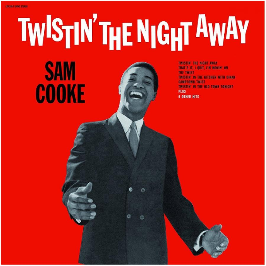 Виниловая пластинка Cooke, Sam, Twistin The Night Away sam cooke sam cooke twistin the night away