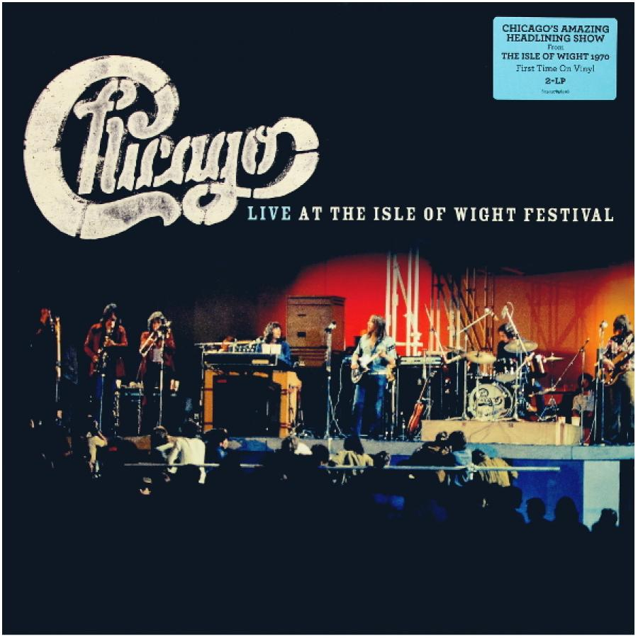Виниловая пластинка Chicago, Live At The Isle Of Wight Festival taste taste live at the isle of wight festival 1970 2 lp