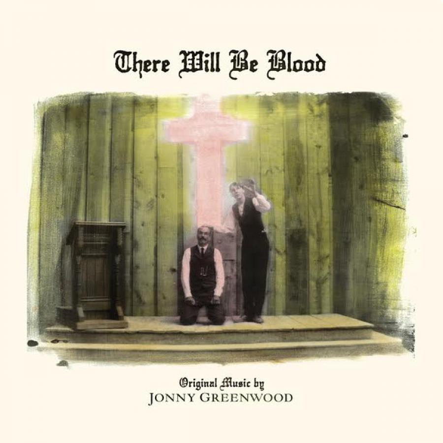 Виниловая пластинка Jonny Greenwood, There Will Be Blood (Ost)