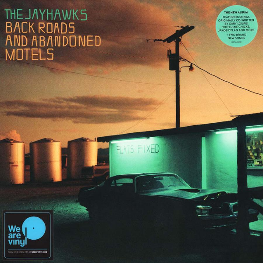 Виниловая пластинка Tha Jayhawks, Back Roads And Abandoned Motels the jayhawks the jayhawks mockingbird time