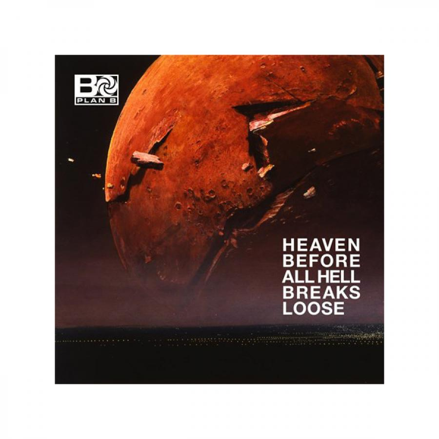 Виниловая пластинка Plan B, Heaven Before All Hell Breaks Loose plan b esher