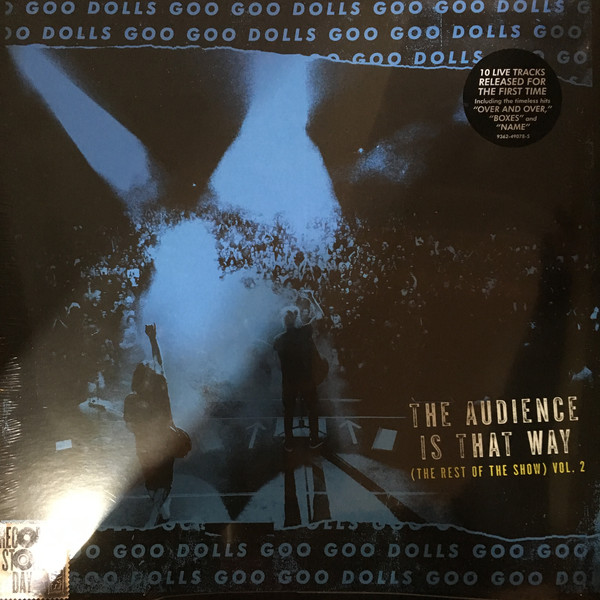 Виниловая пластинка Goo Goo Dolls, The, The Audience Is That Way (The Rest Of The Show) (Vol. 2) (Live) (0093624907855)