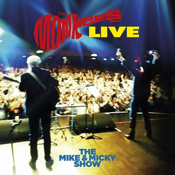 Виниловая пластинка Monkees, The, The Monkees Live – The Mike & Micky Show (0603497847976) monkees monkees good times 180 gr