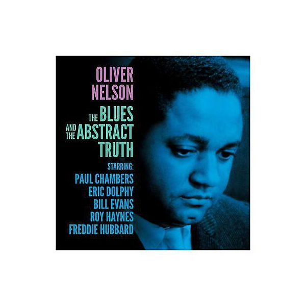 Виниловая пластинка Nelson, Oliver, The Blues & The Abstract Truth (5060348582786) виниловая пластинка jennings waylon colter jessi nelson willie glaser tompall wanted the outlaws barcode 0190759589717