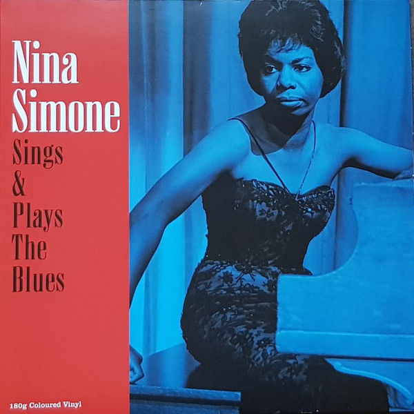 Виниловая пластинка Simone, Nina, Sings & Plays The Blues (5060348582755) виниловая пластинка butterfield blues band the keep on moving 0603497852093