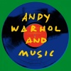 Виниловая пластинка Various Artists, Andy Warhol And Music (0190...